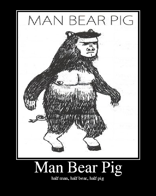 http://media.ebaumsworld.com/picture/DevinDamnation/ManBearPig.png