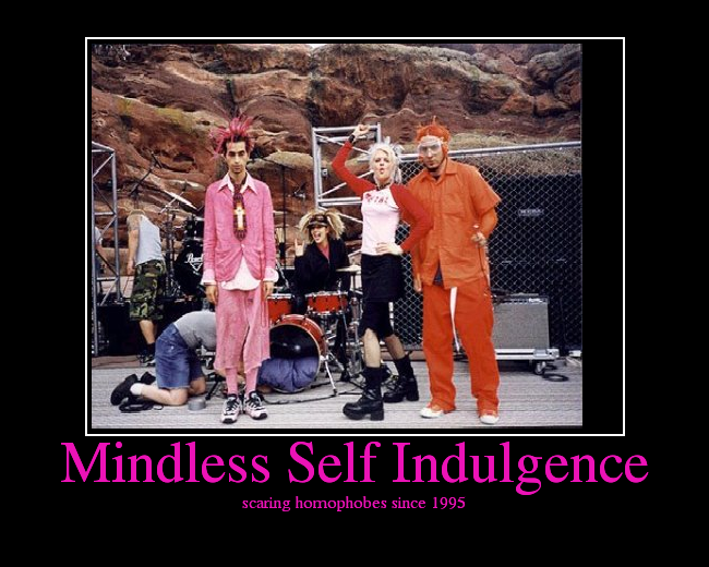 What kind of music do you listen to? - Page 2 MindlessSelfIndulgence