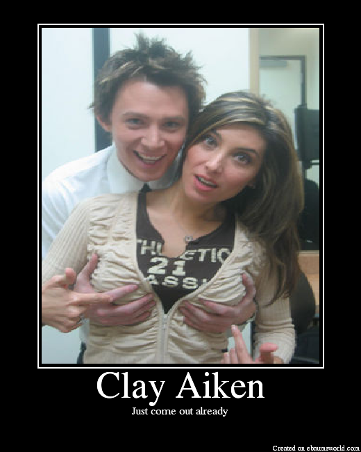 Clay Aiken is gay  Big Duh
