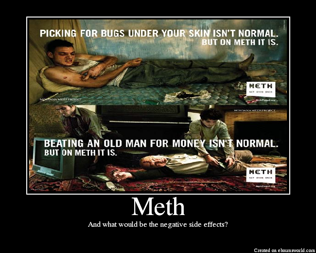 Meth, Not Even Once | Know Your Meme