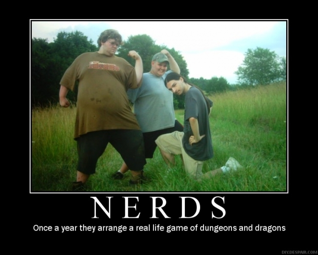She is not fully aware that real nerds actually look like this.