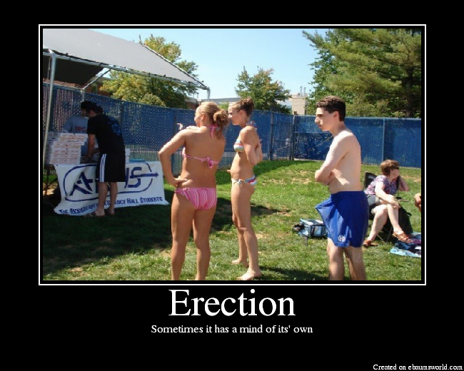 erection - Sometimes it has a mind of its' own